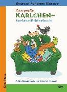 Cover-Bild zu Das große Karlchen-Vorlese-Bilderbuch, Alle Abenteuer in einem Band von Berner, Rotraut Susanne