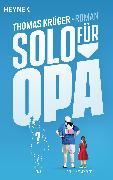 Cover-Bild zu Krüger, Thomas: Solo für Opa (eBook)