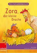 Cover-Bild zu Anton und Zora / Mein Schreibbilderbuch Zora - Basisschrift von Jockweg, Bernd