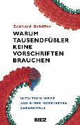 Cover-Bild zu Warum Tausendfüßler keine Vorschriften brauchen (eBook) von Schiffer, Eckhard