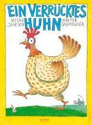 Cover-Bild zu Janisch, Heinz: Ein verrücktes Huhn