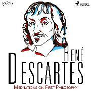 Cover-Bild zu eBook Descartes' Meditations on First Philosophy