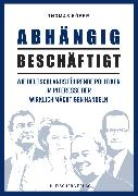 Cover-Bild zu Röper, Thomas: Abhängig Beschäftigt (eBook)