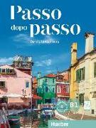 Cover-Bild zu Passo dopo passo B1. Kursbuch + Arbeitsbuch + 2 Audio-CDs von Barbierato, Anna