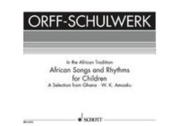 Cover-Bild zu African Songs and Rhythms for Children von Amoaku, William Komla (Hrsg.)