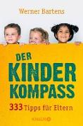 Cover-Bild zu Bartens, Werner: Der Kinderkompass (eBook)