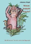 Cover-Bild zu Krapf, Johanna: Warum kreischt Krischa? (eBook)