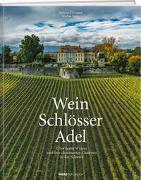 Cover-Bild zu Wein. Schlösser. Adel von Z'Graggen, Andreas