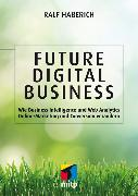 Cover-Bild zu Future Digital Business (eBook) von Haberich, Ralf