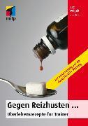 Cover-Bild zu Gegen Reizhusten (eBook) von Weigelt, Lutz