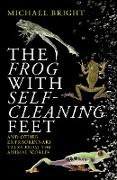 Cover-Bild zu The Frog with Self-Cleaning Feet (eBook) von Bright, Michael