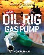 Cover-Bild zu From Oil Rig to Gas Pump von Bright, Michael