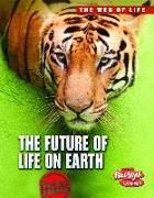 Cover-Bild zu The Future of Life on Earth von Bright, Michael
