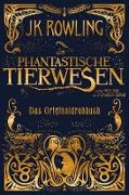 Cover-Bild zu Rowling, J. K.: Phantastische Tierwesen und wo sie zu finden sind: Das Originaldrehbuch (eBook)