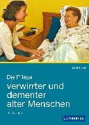 Cover-Bild zu Die Pflege verwirrter und dementer alter Menschen (eBook) von Grond, Erich
