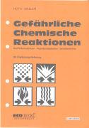 Cover-Bild zu 69. Ergänzungslieferung - Gefährliche Chemische Reaktionen