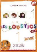 Cover-Bild zu Les Loustics 01. Cahier d'activités + CD Audio - Arbeitsbuch mit Audio-CD von Denisot, Hugues