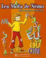 Cover-Bild zu Les Mots de Nemo: Cahier de Lecture Dt D'Ecriture von Denisot, Hugues