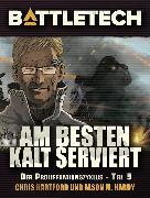 Cover-Bild zu BattleTech - Am Besten kalt serviert (eBook) von Hardy, Jason M.
