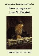 Cover-Bild zu Erinnerungen an Leo N. Tolstoi (eBook) von Tolstoi, Alexandra Andrejewna