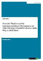 Cover-Bild zu Deutsche Physiker und die nationalsozialistische Bewegung in der frühen Weimarer Republik: Johannes Starks Weg zu Adolf Hitler von Hess, Julius