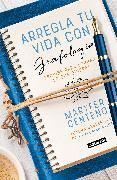 Cover-Bild zu Centeno, Maria Fernanda: Arregla tu vida con grafología / Get Your Life Back Together with Graphology