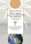 Cover-Bild zu Virtue, Doreen: Wie oben, so unten. Die Sieben Gesetze des Lebens (Gebundene Ausgabe)