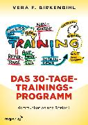 Cover-Bild zu Das 30-Tage-Trainings-Programm (eBook) von Birkenbihl, Vera F.