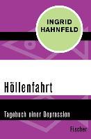 Cover-Bild zu Hahnfeld, Ingrid: Höllenfahrt (eBook)