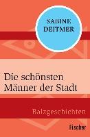 Cover-Bild zu Deitmer, Sabine: Die schönsten Männer der Stadt (eBook)