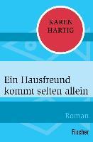 Cover-Bild zu Hartig, Karen: Ein Hausfreund kommt selten allein (eBook)