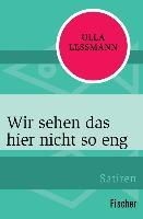 Cover-Bild zu Lessmann, Ulla: Wir sehen das hier nicht so eng (eBook)