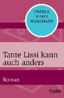 Cover-Bild zu Wartmann, Ursula Maria: Tante Lissi kann auch anders (eBook)