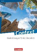 Cover-Bild zu Context, Sachsen, Handreichungen für den Unterricht, Mit Transkripten online von Baasner, Martina
