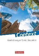 Cover-Bild zu Context, Thüringen, Handreichungen für den Unterricht, Mit Transkripten online von Baasner, Martina