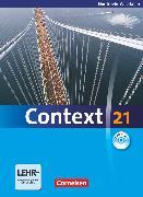 Cover-Bild zu Context 21, Nordrhein-Westfalen, Schülerbuch mit DVD-ROM, Kartoniert von Derkow-Disselbeck, Barbara