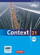 Cover-Bild zu Context 21, Nord (Bremen, Hamburg, Niedersachsen, Schleswig-Holstein), Schülerbuch mit DVD-ROM, Kartoniert von Derkow-Disselbeck, Barbara