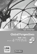 Cover-Bild zu Topics in Context, Global Perspectives, Teacher's Manual mit CD und DVD-ROM, Mit interaktiven Tafelbildern und Leistungsmessvorschlägen von Elsässer, Ulrike