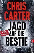 Cover-Bild zu Carter, Chris: Jagd auf die Bestie (eBook)