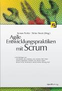 Cover-Bild zu Agile Entwicklungspraktiken mit Scrum von Pichler, Roman (Hrsg.)