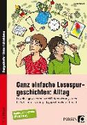 Cover-Bild zu Ganz einfache Lesespurgeschichten: Alltag von Rosendahl, Julia