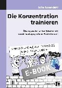Cover-Bild zu Die Konzentration trainieren (eBook) von Rosendahl, Julia