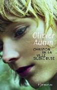 Cover-Bild zu Chanson de la ville silencieuse von Adam, Olivier