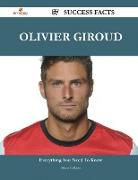 Cover-Bild zu Olivier Giroud 57 Success Facts - Everything You Need to Know about Olivier Giroud von Gallegos, Adam