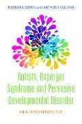 Cover-Bild zu Quinn, Barbara H.: Autism, Asperger Syndrome and Pervasive Developmental Disorder (eBook)