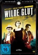Cover-Bild zu Gary Cooper (Schausp.): Wilde Glut - Kinofassung