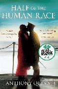Cover-Bild zu Quinn, Anthony: Half of the Human Race (eBook)