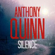 Cover-Bild zu Quinn, Anthony: Silence - An Inspector Celcius Daly Mystery 3 (Unabridged) (Audio Download)