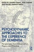 Cover-Bild zu Psychodynamic Approaches to the Experience of Dementia (eBook) von Evans, Sandra (Hrsg.)