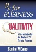 Cover-Bild zu Rx for Business: Qualitivity (eBook) von Evans, Sandra W.